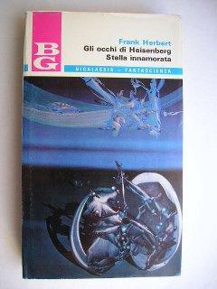 Gli occhi di Heisenberg e Stella innamorata di Frank Herbert