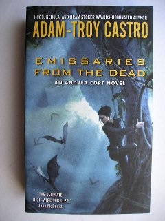 Emissaries From The Dead di Adam-Troy Castro