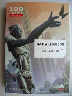 Gli umanoidi di Jack Williamson