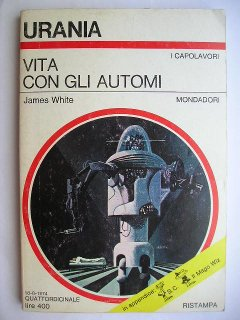Vita con gli automi di James White