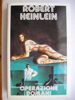 Operazione domani di Robert A. Heinlein