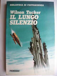 Il lungo silenzio di Wilson Tucker