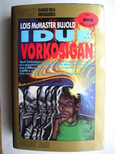I due Vorkosigan di Lois McMaster Bujold