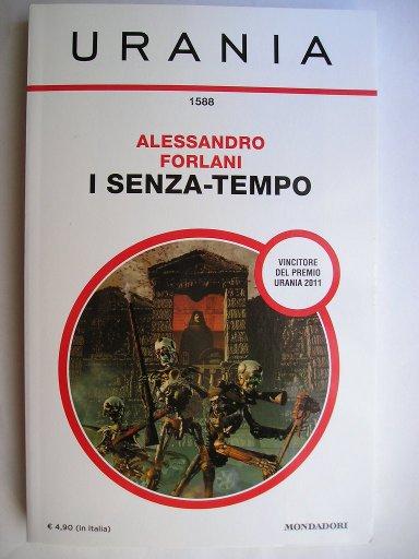 I senza-tempo di Alessandro Forlani