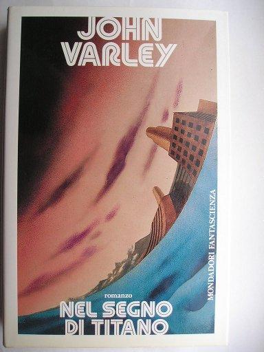 Nel segno di Titano di John Varley