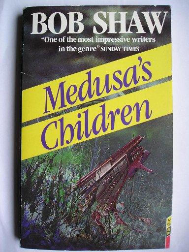 I figli di Medusa di Bob Shaw (Edizione britannica)