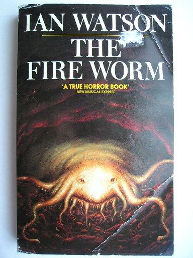 Creatura di fuoco di Ian Watson (edizione britannica)