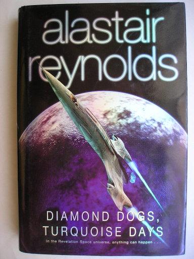 Volume contenente La guglia di sangue e I giorni di Turchese di Alastair Reynolds (edizione britannica)