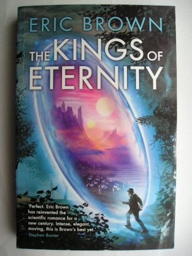 The Kings of Eternity di Eric Brown
