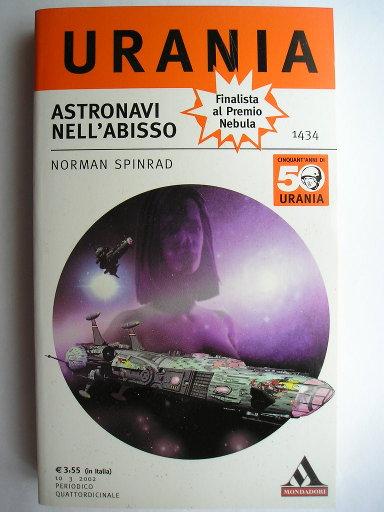 Astronavi nell'abisso o Capitan Abisso di Norman Spinrad