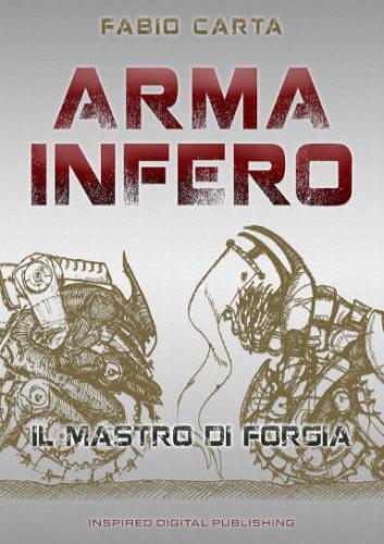 Arma Infero di Fabio Carta