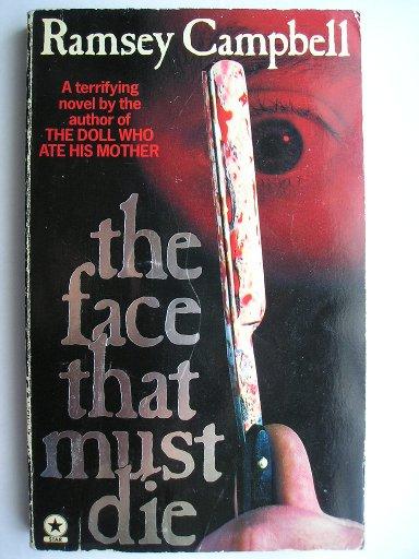 La faccia che deve morire di Ramsey Campbell (edizione britannica)