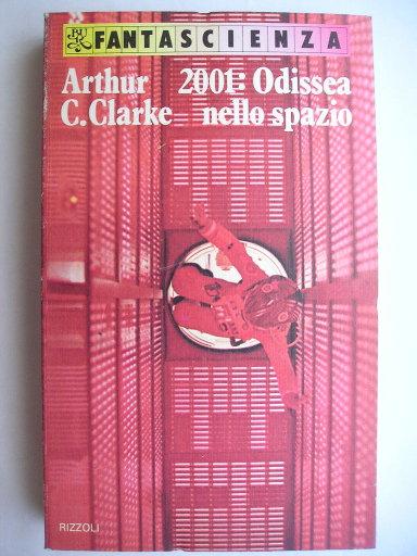 2001: Odissea nello spazio di Arthur C. Clarke