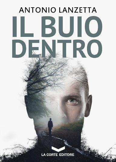 Il buio dentro di Antonio Lanzetta