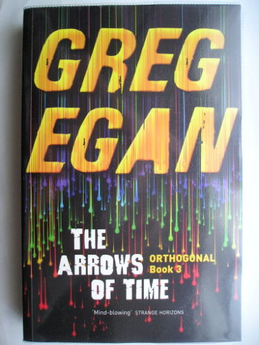 The Arrows of Time di Greg Egan