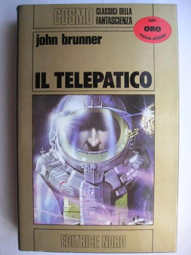 Il telepate o Il telepatico o Sogna, superuomo! di John Brunner