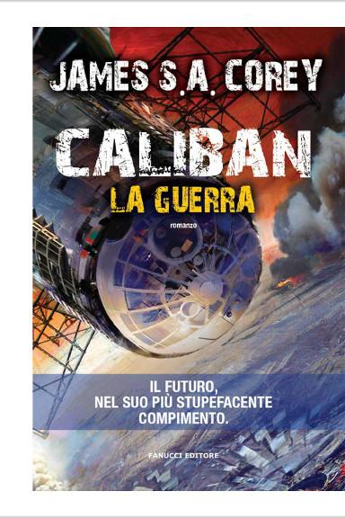 Caliban - La guerra di James S. A. Corey