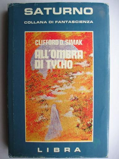 All'ombra di Tycho di Clifford D. Simak