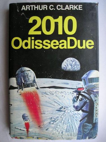 2010: Odissea due di Arthur C. Clarke
