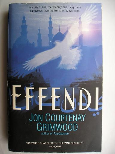 Effendi di Jon Courtenay Grimwood (edizione americana)