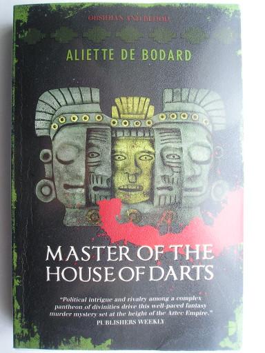 Master of the House of Darts di Aliette de Bodard