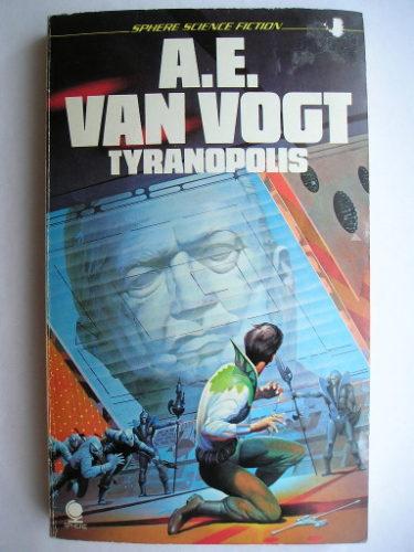 Al di là del futuro o Dittatura 2200 di A.E. van Vogt (edizione britannica)