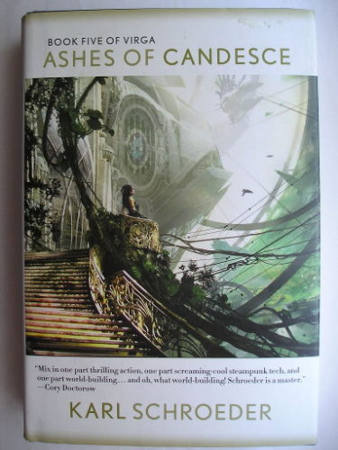 Ashes of Candesce di Karl Schroeder