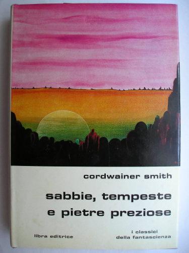 Sabbie, tempeste e pietre preziose di Cordwainer Smith