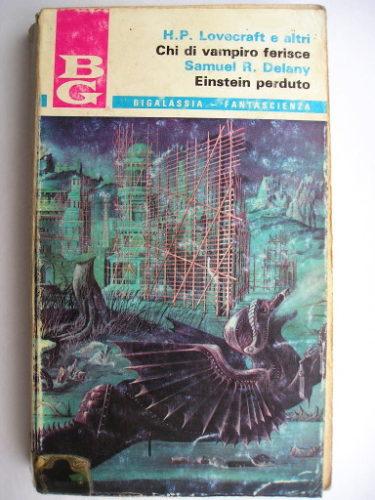 Einstein perduto di Samuel R. Delany e Chi di vampiro ferisce