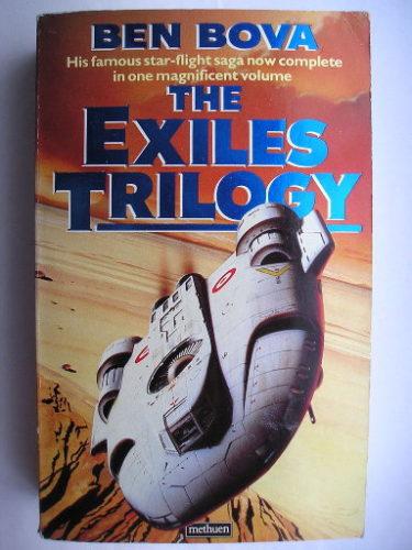 Trilogia degli Esiliati di Ben Bova (edizione britannica)