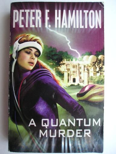 A Quantum Murder di Peter F. Hamilton