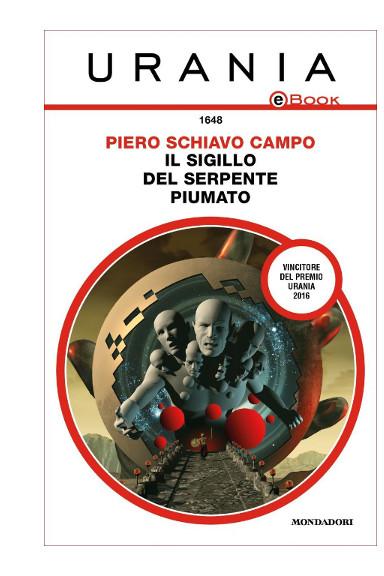 Il sigillo del serpente piumato di Piero Schiavo Campo