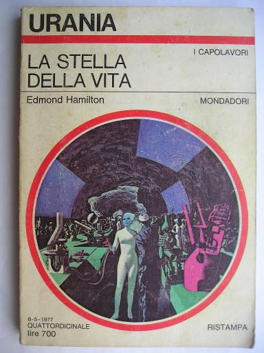 La stella della vita di Edmond Moore Hamilton