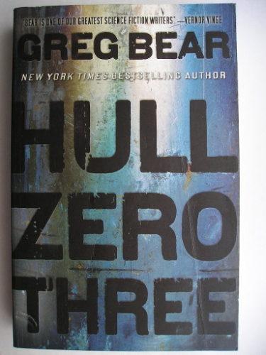 Hull Zero Three di Greg Bear