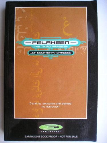 Fellahin di Jon Courtenay Grimwood (edizione britannica)
