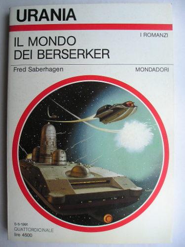 Il mondo dei Berserker di Fred Saberhagen
