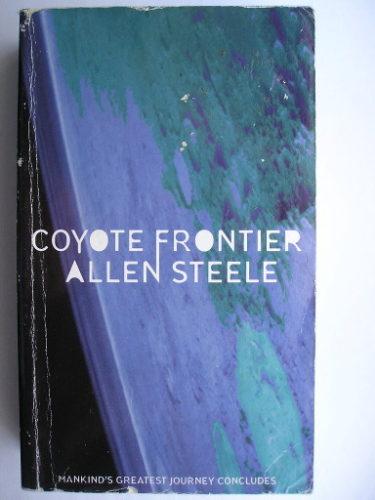 Coyote - Estrema frontiera di Allen Steele (edizione britannica)