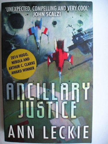Ancillary Justice - La vendetta di Breq di Ann Leckie (edizione britannica)