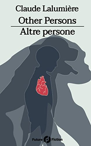 Other Persons - Altre persone di Claude Lalumière