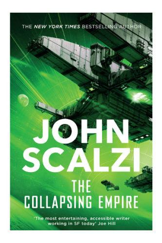 Il collasso dell'Impero di John Scalzi (Edizione britannica)