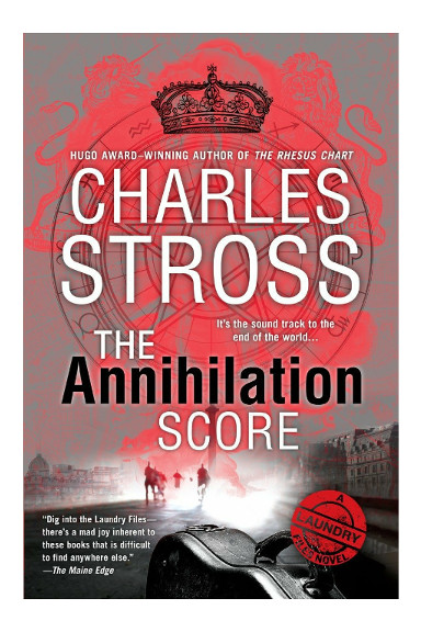 The Annihilation Score di Charles Stross