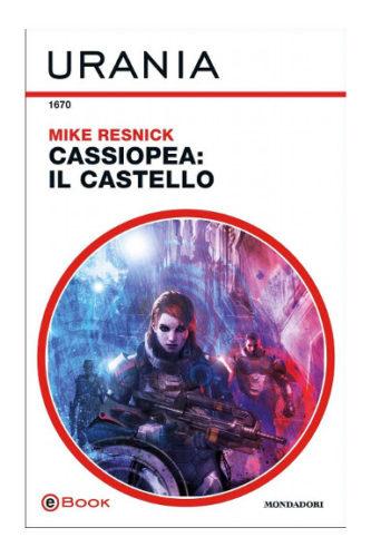 Cassiopea: Il Castello di Mike Resnick