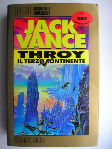 Throy: Il terzo continente, conosciuto anche come Throy, di Jack Vance