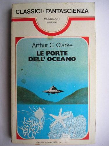 Le porte dell'oceano, conosciuto anche come Il popolo del mare, di Arthur C. Clarke
