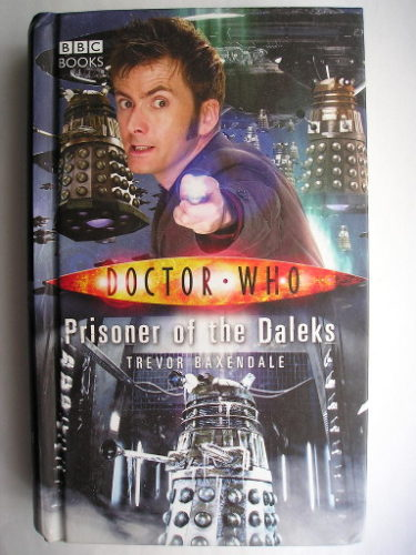 Prisoner of the Daleks di Trevor Baxendale