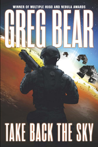 Take Back the Sky di Greg Bear