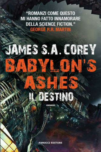 Babylon's Ashes - Il destino di James S. A. Corey