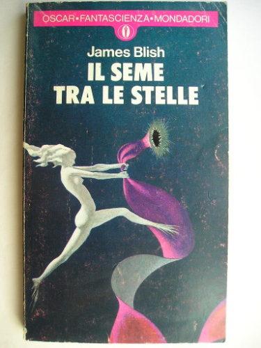 Il seme tra le stelle di James Blish