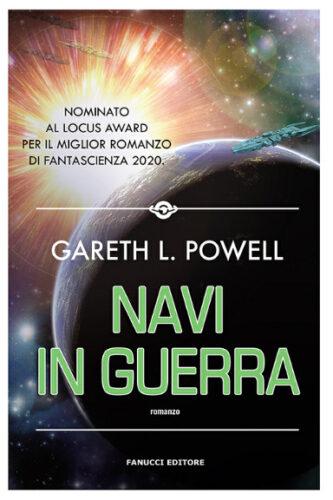 Navi in guerra di Gareth L. Powell