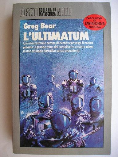 L'ultimatum di Greg Bear
